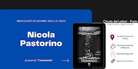 Nicola Pastorino al Circolo dei Lettori - Prato biglietti