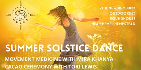Summer Solstice Dance and Cacao Ceremony tickets