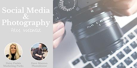Social Media & Photography Webinar tickets