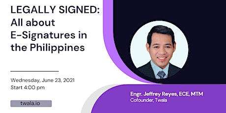 Legally Signed: All About E-Signatures in the Philippines II tickets