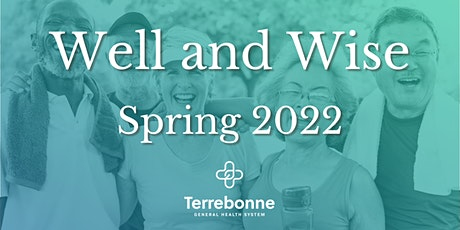 Well & Wise - Spring 2022 tickets