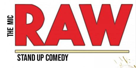 RAW  (Stand-Up Comedy ) MTLCOMEDYCLUB.COM tickets
