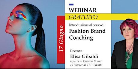 Introduzione al corso di Fashion Brand Coaching biglietti
