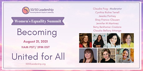 2021 Women's Equality Summit: Becoming United for All tickets