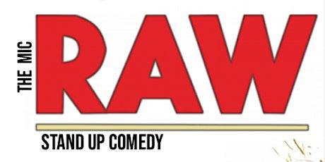 RAW( Stand-Up Comedy ) MTLCOMEDYCLUB.COM tickets