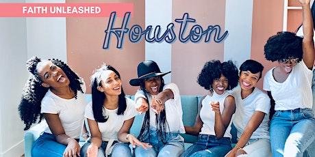 Faith Unleashed Houston 2021 tickets