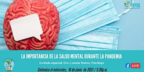 La Importancia de la Salud Mental  durante la Pandemia biglietti