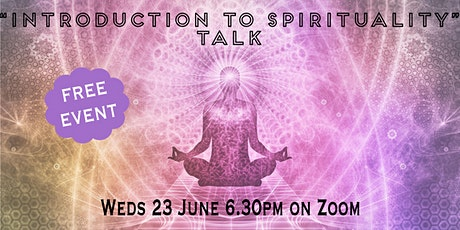 Introduction to Spirituality (FREE online talk) tickets