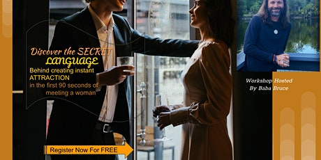 FREE MASTERMIND Secret Language  Creating Instant Attraction w a woman AC tickets