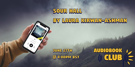 June  Audiobook Club: Sour Hall tickets