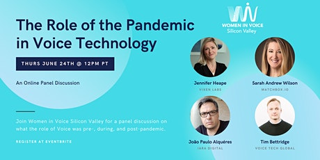 Women in Voice Silicon Valley: The Role of the Pandemic in Voice Technology tickets