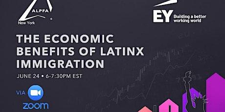 The Economic Benefits of Latinx Immigration tickets