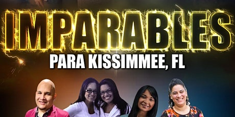 IMPARABLES KISSIMMEE FL. tickets