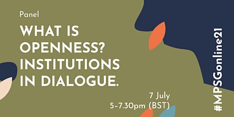MPSG Online - Panel: What is Openness? Institutions in Dialogue tickets
