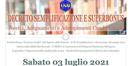 DECRETO SEMPLIFICAZIONE SUPERBONUS - NOVITA' E ADEMPIMENTI CONDOMINIALI tickets