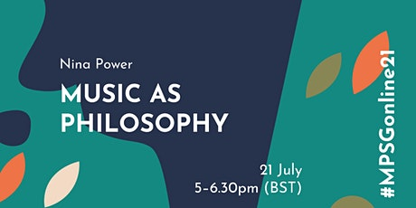 MPSG Online - Nina Power: Music as Philosophy tickets