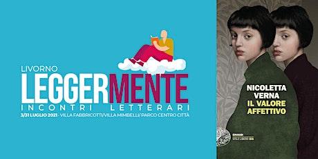 LEGGERMENTE - Nicoletta Verna - IL VALORE AFFETTIVO biglietti