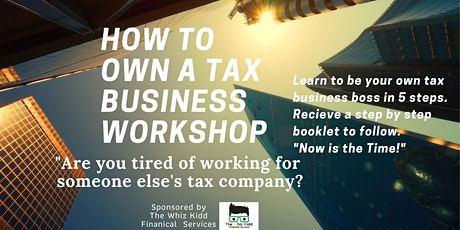 """Dallas-Own A Tax Business Workshop! """"The Time is Now!' tickets"""
