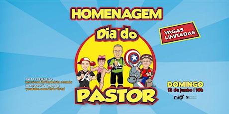 Homenagem Dia do Pastor 13/06/2021 Manhã - 10h ingressos