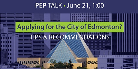 PEPtalk: Applying for the City of Edmonton tickets