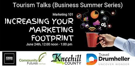 Tourism Talks (Tourism Operator Summer Series) - Marketing 101 tickets