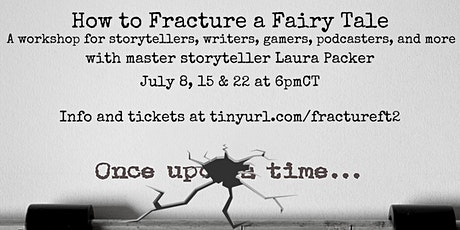 How to Fracture a Fairy Tale - A three-session class tickets