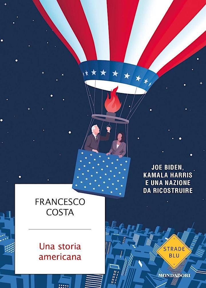 Immagine Francesco Costa presenta Una storia americana |LIBRI NEI VICOLI DEL BORGO |