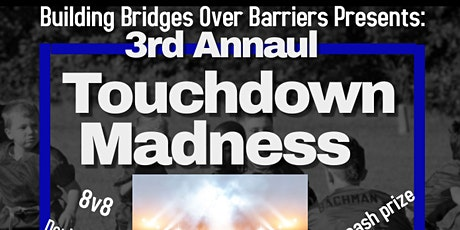3rd Annual Touchdown Madness tickets