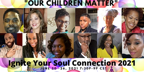 """Ignite Your Soul Connection Summer Solstice - """"Our Children Matter"""" tickets"""