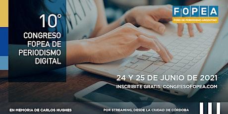 10° Congreso FOPEA de Periodismo Digital entradas