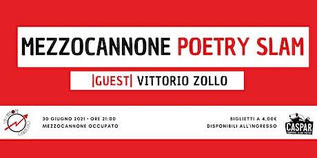 Mezzocannone Poetry Slam + Vittorio Zollo biglietti