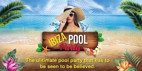 Ibiza Pool Party tickets