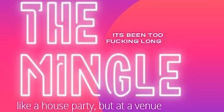 The Mingle tickets