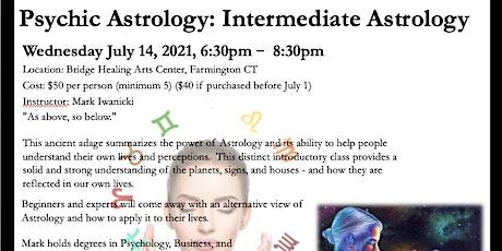 Psychic Astrology: Intermediate Astrology  tickets