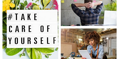 Self-Care for the Busy Entrepreneur   How to Avoid Burn-Out & Eat Better tickets