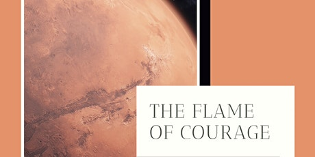 The Flame Of Courage - Online Writing Workshop tickets