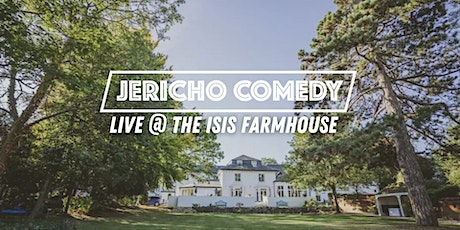 Jericho Comedy Live afternoon at the Isis Farmhouse tickets