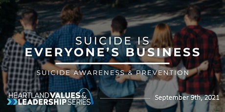 Suicide is Everyone's Business tickets