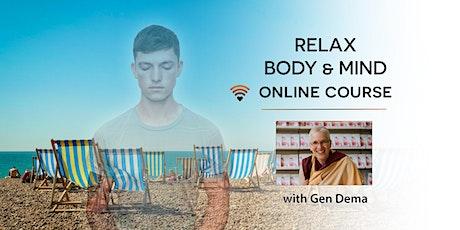 Relax Body & Mind - online tickets