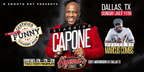 B Smooth Ent Presents Certified Funny Comedy Show Starring Capone LIVE tickets