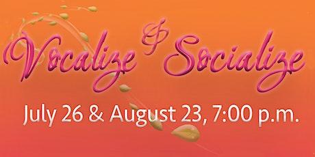 PSC Presents: Vocalize & Socialize July 26 & August 23 tickets