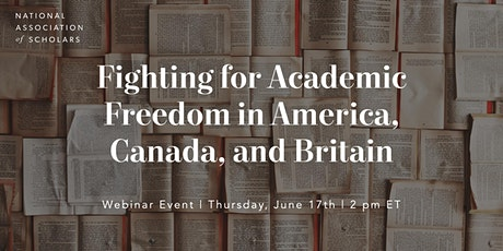 Fighting for Academic Freedom in America, Canada, and Britain tickets