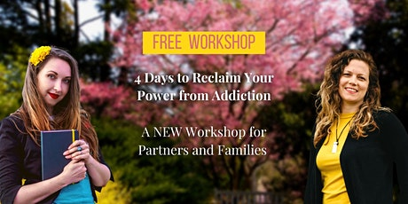 4 Days To Reclaim Power from Addiction tickets