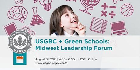 USGBC + Green Schools: Midwest Leadership Forum tickets