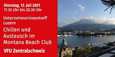 Unternehmerinnentreff in Luzern, Zentralschweiz, 13.07.2021