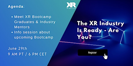 The XR Industry is Ready - Are you? Meet senior level XR Professionals AMA tickets