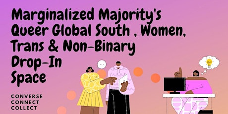 Queer Global South Women/ Non-Binary/ Trans Weekly Drop-In Space tickets