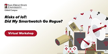 Risks of IoT: Did My Smartwatch Go Rogue? tickets