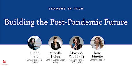 How Tech Leaders are Building the Future of Business Post-Pandemic tickets
