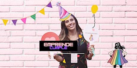 #EmprendeCumple El Club de Emprendedoras entradas